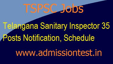 TSPSC Sanitary Inspector 35 Posts Notification, Schedule   Online Apply now