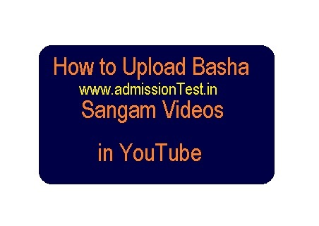How to Upload Basha Sangam Videos in YouTube