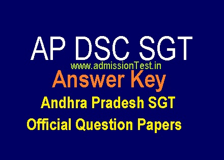 AP DSC SGT Key Official Answers 2018-19 Andhra Pradesh SGT Official Question Papers