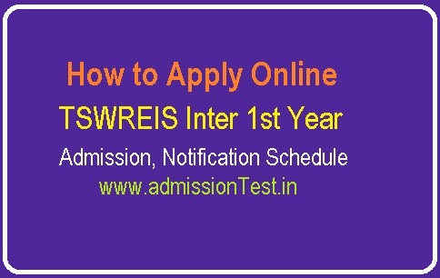 Apply Online for TSWREIS Inter 1st Year Admission- Notification Schedule