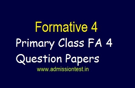 FA4 Question Papers for 1st to 5th Class AP & Telangana 2019