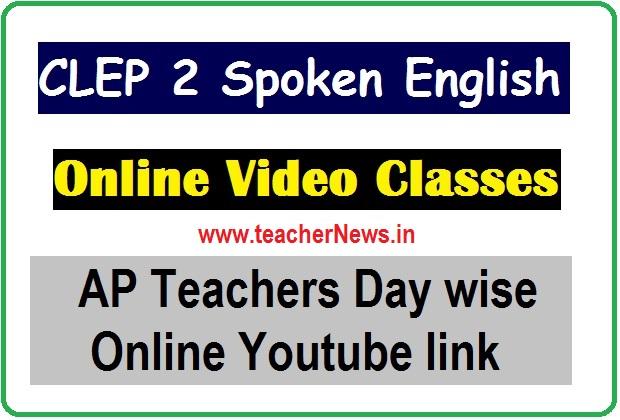AP SCERT CLEP 2 Spoken English in Youtube Class in Webinar for AP Teachers
