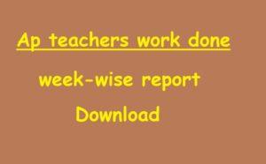 Ap Teachers Model Work Done Week-Wise Statements, Download for Primary Schools
