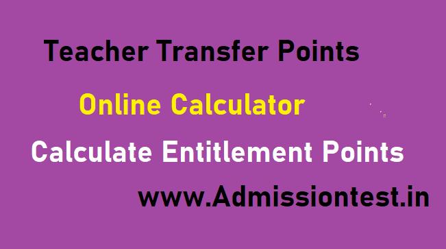 Teacher Transfers Points Latest Online Calculator For Entitlement Points