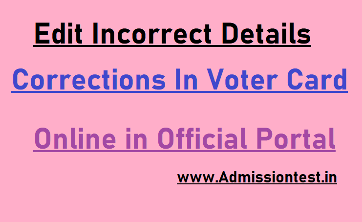 How To Edit Incorrect Details In Voter Card Online In AP