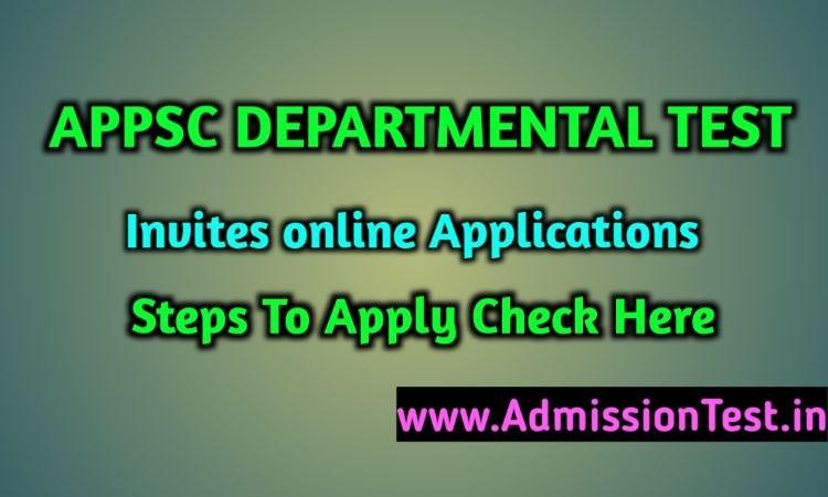AP Departmental Test Invited for Online Applications For MAY-2020 Session, How To Apply To APPSC According To Your Qualification.